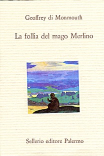 La follia del mago Merlino