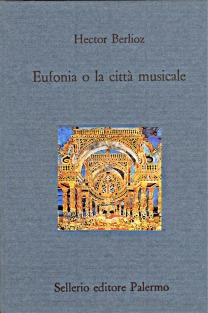 Eufonia o la città musicale