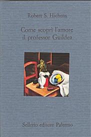 Come scoprì l'amore il professor Guildea
