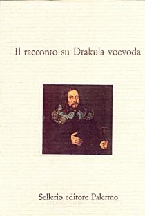 Il racconto su Drakula voevoda