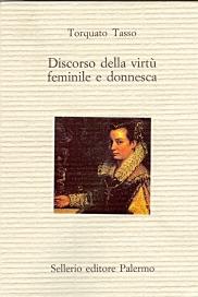 Discorso della virtù feminile e donnesca