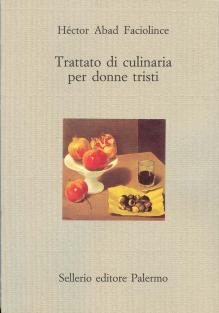 Trattato di culinaria per donne tristi