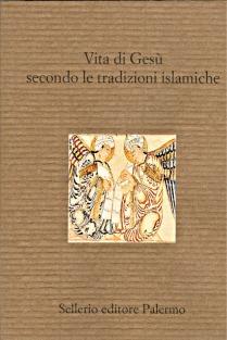 Vita di Gesù secondo le tradizioni islamiche