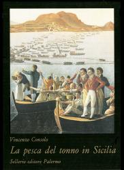 La pesca del tonno in Sicilia