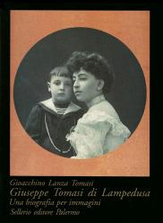 Giuseppe Tomasi di Lampedusa. Una biografia per immagini