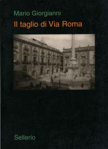Il taglio di via Roma