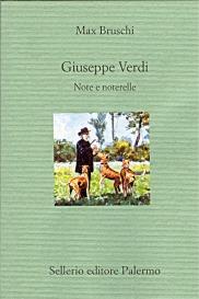 Giuseppe Verdi. Note e noterelle