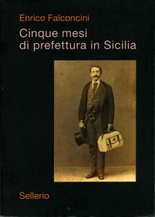 Cinque mesi di Prefettura in Sicilia