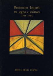 Beniamino Joppolo tra segno e scrittura (1946-1954)