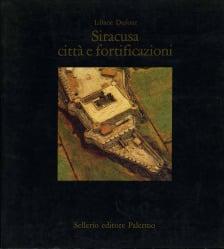 Siracusa, città e fortificazioni