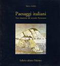 Paesaggi italiani. Una situazione del secondo Novecento