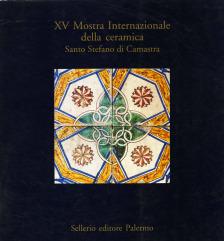 XV Mostra Internazionale della Ceramica Santo Stefano di Camastra