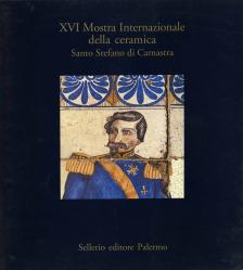 XVI Mostra Internazionale della ceramica Santo Stefano di Camastra