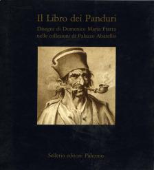 Il Libro dei Panduri. Disegni di Domenico Maria Fratta nelle collezioni di Palazzo Abatellis