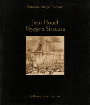 Jean Hoüel. Voyage a Siracusa