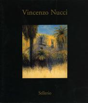 Vincenzo Nucci. Opere 1984-2008