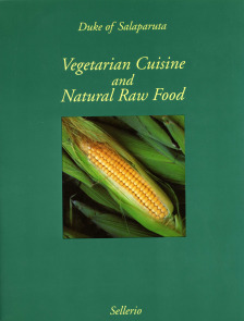 Vegetarian Cuisine and Natural Raw Food