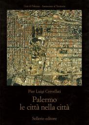 Palermo. Le città nella città