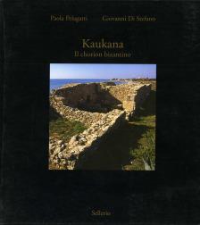 Kaukana. Il chorion bizantino