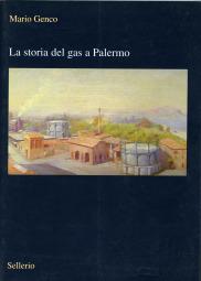 La storia del gas a Palermo