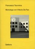 Monologo con Vittorio De Feo