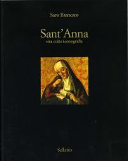 Sant'Anna. Vita, culto, iconografia