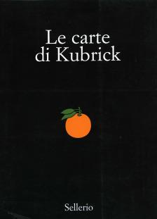 Le carte di Kubrick. Pubblicità e letteratura di un genio del cinema