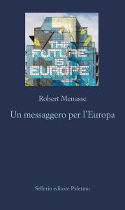 Un messaggero per l'Europa