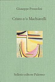 Cristo e/o Machiavelli