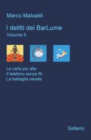 I delitti del BarLume volume II