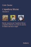 L'ispettore Morse volume II