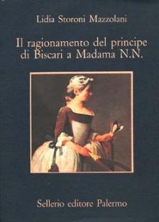 Il ragionamento del principe di Biscari a Madama N.N.