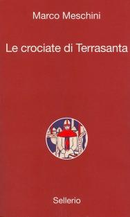 Le crociate di Terrasanta