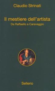 Il mestiere dell'artista. Da Raffaello a Caravaggio