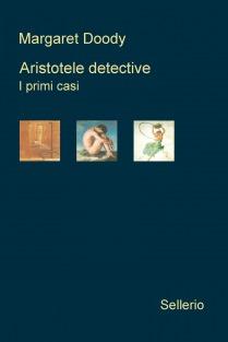 Aristotele detective. I primi casi