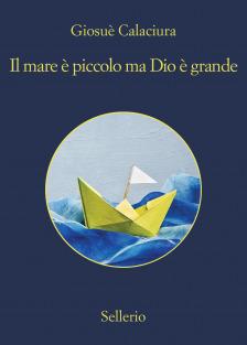 Il mare è piccolo ma Dio è grande