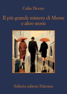 Il più grande mistero di Morse e altre storie
