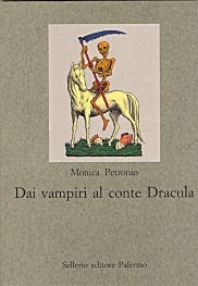 Dai vampiri al conte Dracula. Un viaggio nell'immaginario occidentale