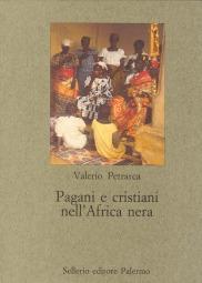 Pagani e cristiani nell'Africa nera