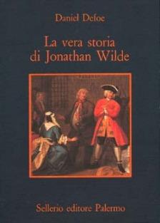 La vera storia di Jonathan Wilde