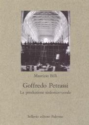 Goffredo Petrassi. La produzione sinfonico-corale