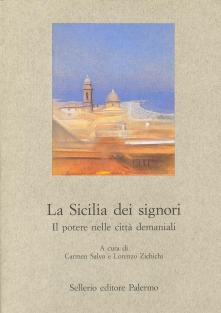 La Sicilia dei signori. Il potere nelle città demaniali