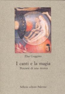 I canti e la magia. Percorsi di una ricerca
