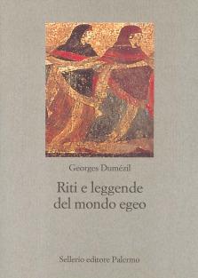 Riti e leggende del mondo egeo