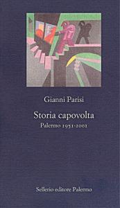 Storia capovolta. Palermo 1951-2001