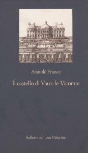 Il castello di Vaux-le-Vicomte