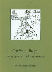 Graffiti e disegni dei prigionieri dell'Inquisizione