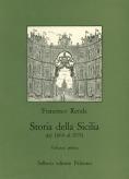 Storia della Sicilia dal 1860 al 1970, Volume I. I caratteri originari e gli anni della unificazione italiana