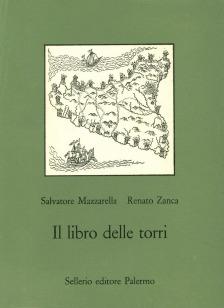 Il libro delle torri. Le torri costiere di Sicilia nei secoli XVI-XX