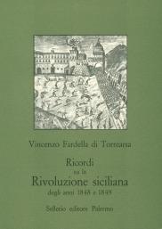 Ricordi su la Rivoluzione siciliana degli anni 1848 e 1849